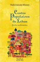 Couverture du livre « Contes populaires du Liban ; perles en branches » de Najla Jraissaty Khoury aux éditions Sindbad