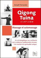Couverture du livre « Qigong tuina ; massage et automassage » de Amael Ferrando aux éditions Chariot D'or