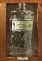 Couverture du livre « La petite pharmacie naturelle » de Serge Schall aux éditions Plume De Carotte