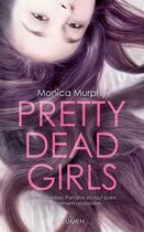 Couverture du livre « Pretty dead girls » de Monica Murphy aux éditions Lumen