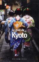 Couverture du livre « Le goût de Kyoto » de Collectif aux éditions Mercure De France