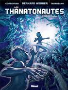 Couverture du livre « Les thanatonautes t.2 ; le temps des pionniers » de Eric Corbeyran et Bernard Werber et Pierre Taranzano aux éditions Glenat