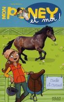 Couverture du livre « Mon poney et moi ! t.6 ; Camille et Caramel » de Kelly Mc Kain et Cecile Hudrisier aux éditions Milan