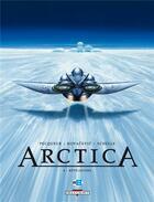 Couverture du livre « Arctica T.4 ; révélations » de Bojan Kovacevic et Daniel Pecqueur et Pierre Schelle aux éditions Delcourt