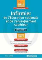 Couverture du livre « Infirmier de l'Education nationale et de l'enseignement supérieur ; catégorie A (concours 2017) » de Badia Jabrane aux éditions Studyrama