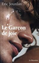 Couverture du livre « Le garçon de joie » de Eric Jourdan aux éditions La Musardine