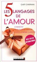 Couverture du livre « Les 5 langages de l'amour ; comment se parler d'amour dans la même langue » de Gary Chapman aux éditions Leduc.s