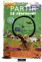 Couverture du livre « Partir se retrouver » de Michael Pierre aux éditions Do Bentzinger