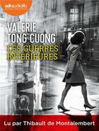 Couverture du livre « Les guerres interieures - livre audio 1 cd mp3 » de Valerie Tong Cuong aux éditions Audiolib