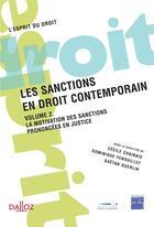 Couverture du livre « Les sanctions en droit contemporain » de Dominique Fenouillet et Cecile Chainais et Gaetan Guerlin aux éditions Dalloz