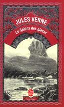 Couverture du livre « Le sphinx des glaces » de Jules Verne aux éditions Lgf