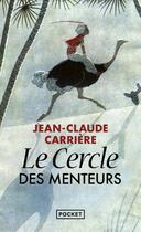 Couverture du livre « Le cercle des menteurs t.1 » de Jean-Claude Carriere aux éditions Pocket