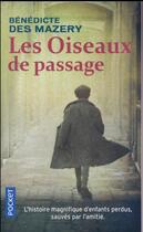 Couverture du livre « Les oiseaux de passage » de Benedicte Des Mazery aux éditions Pocket