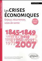 Couverture du livre « Les crises économiques XIXe-XXIe ; comprendre les cycles ; XIXe-XXIe siècle » de Arnaud Pautet aux éditions Ellipses Marketing