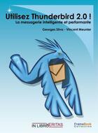 Couverture du livre « Utilisez thunderbird 2.0 » de Geoges Silva - Vince aux éditions Inlibroveritas
