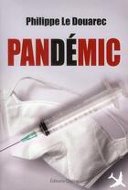 Couverture du livre « Pandemic » de Philippe Le Douarec aux éditions Glyphe