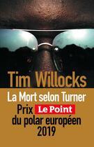 Couverture du livre « La mort selon Turner » de Tim Willocks aux éditions Sonatine