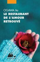 Couverture du livre « Le restaurant de l'amour retrouvé » de Ito Ogawa aux éditions Picquier