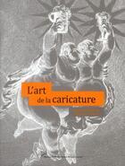 Couverture du livre « L'art de la caricature » de Segolene Le Men aux éditions Pu Paris 10