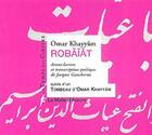 Couverture du livre « Robâiât ; tombeau d'Omar Khayyâm » de Omar Khayyam aux éditions Le Temps Des Cerises