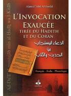 Couverture du livre « L'invocation exaucée tirée du hadith et du Coran » de Ahmad Abd Al-Jawad aux éditions Albouraq