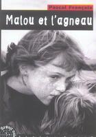 Couverture du livre « Malou et l'agneau » de Pascal Francaix aux éditions Terre De Brume