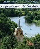 Couverture du livre « A run along the river Saône » de Daniel Rosetta et Mary Mc Aleavey Jimbert et Alain Jean-Baptiste aux éditions Editions Du Poutan