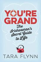 Couverture du livre « You're Grand » de Flynn Tara aux éditions Hachette Ireland Digital