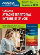 Couverture du livre « Concours attaché territorial interne et 3e voie ; tout-en-un (édition 2020) » de Corinne Pelletier et Francis Pian aux éditions Dunod