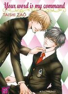 Couverture du livre « Your word is my command » de Taishi Zao aux éditions Taifu Comics