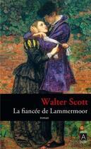 Couverture du livre « La fiancée de Lammermoor » de Walter Scott aux éditions Archipel