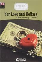 Couverture du livre « Histoires faciles à lire ; anglais ; niveau 1 ; for love and dollars ; 5 short stories by O. Henry » de O. Henry aux éditions Ophrys