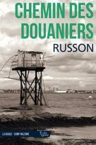 Couverture du livre « Chemin des douaniers » de Jean-Luc Russon aux éditions D'orbestier