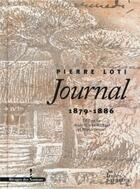 Couverture du livre « Journal (1879-1886) » de Pierre Loti aux éditions Les Indes Savantes