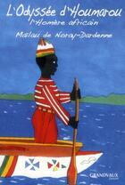 Couverture du livre « L'Odyssée d'Houmarou ; l'Homère africain » de Marie-Laure De Noray-Dardenne aux éditions Grandvaux