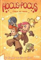 Couverture du livre « Hocus & Pocus T.1 ; l'épreuve des Fabulins » de Manuro et Gorobei aux éditions Makaka