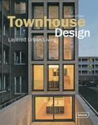 Couverture du livre « Townhouse design » de Chris Van Uffelen aux éditions Braun