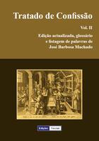 Couverture du livre « Tratado de Confissão t.2 » de Jose Barbosa Machado aux éditions Edicoes Vercial