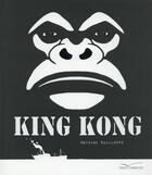 Couverture du livre « King Kong » de Antoine Guilloppe aux éditions Gautier Languereau