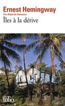 Couverture du livre « Îles à la dérive » de Ernest Hemingway aux éditions Gallimard