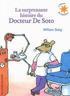 Couverture du livre « La surprenante histoire du Docteur de Soto » de William Steig aux éditions Gallimard-jeunesse