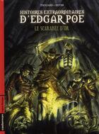 Couverture du livre « Histoires extraordinaires t.1 ; le scarabée d'or » de Thouard et Seiter aux éditions Casterman