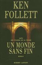 Couverture du livre « Un monde sans fin » de Ken Follett aux éditions Robert Laffont