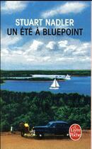 Couverture du livre « Un été à bluepoint » de Stuart Nadler aux éditions Lgf
