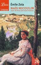 Couverture du livre « Naïs Micoulin ; pour une nuit d'amour » de Émile Zola aux éditions J'ai Lu