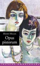 Couverture du livre « Opus pistorum » de Henry Miller aux éditions La Musardine