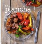 Couverture du livre « à la plancha ! » de Sandra Mahut aux éditions Marabout