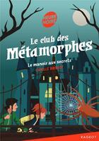 Couverture du livre « Le manoir aux secrets » de Camille Brissot aux éditions Rageot