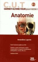 Couverture du livre « Carnet ultime tour pour l'iecn anatomie » de Amandine Laporte aux éditions Vernazobres Grego