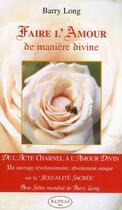 Couverture du livre « Faire l'amour de manière divine » de Barry Long aux éditions Altess